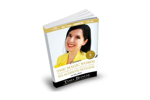 Tania Bianchi - Discover THE MAGIC WORDS and get rid of the tragic ones TO ACHIEVE SUCCESS on the phone