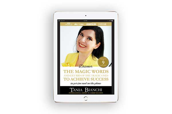 cover - Tania Bianchi - Discover THE MAGIC WORDS and get rid of the tragic ones TO ACHIEVE SUCCESS