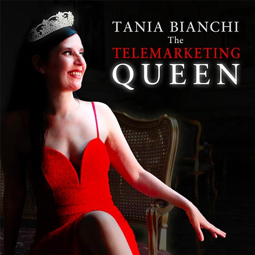 Tania Bianchi the Telemarketing Queen